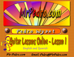 Pedro Wyant's Guitar Lessons Online - Preview